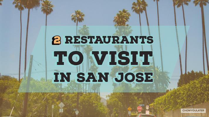 Restaurants to visit San Jose Feature Image