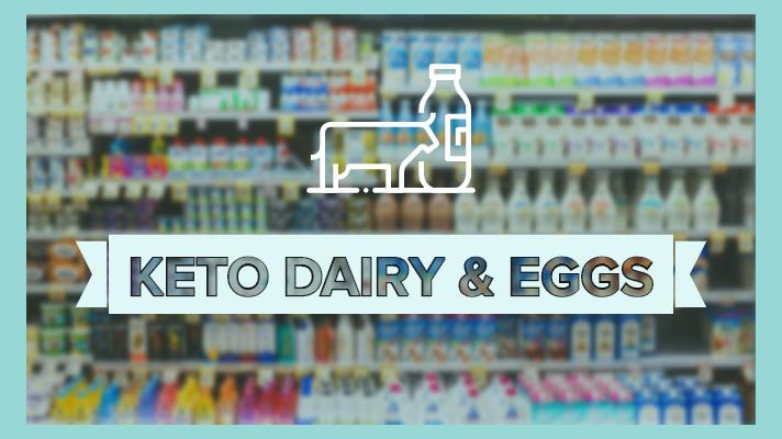 Keto Dairy & Eggs